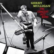 Gerry Mulligan: The Concert Jazz Band + 2 Bonus Tracks! - Plak