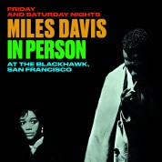 Miles Davis: In Person At The Blackhawk, San Francisco Friday And Saturday Nights + 2 Bonus Tracks. - CD