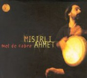 Mısırlı Ahmet: Mel De Cabra - CD