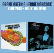 Grant Green: Goin' West + Feelin' The Spirit + 1 Bonus Track - CD