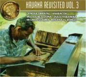Çeşitli Sanatçılar: Havana Revisited Vol. 3 - CD