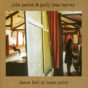 PJ Harvey, John Parish: Dance Hall At Louse Point - CD