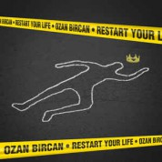 Ozan Bircan: Restart Your Life - CD