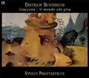 Stylus Phantasticus: Ciaccona : Il mondo che gira - CD