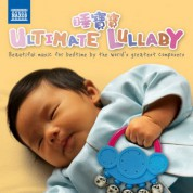 Çeşitli Sanatçılar: The Ultimate Lullaby Collection - CD