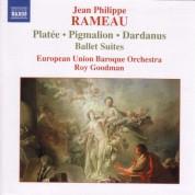 Rameau: Pigmalion, Platee and Dardanus Ballet Suites - CD