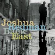 Joshua Redman: Back East - CD