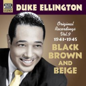 Duke Ellington: Ellington, Duke: Black, Brown and Beige (1943-1945) - CD