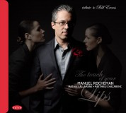 Manuel Rocheman: The Touch of Your Lips: Tribute to Bill Evans - CD