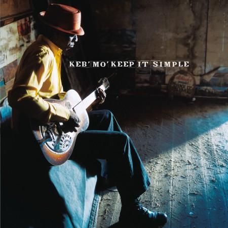 Keb' Mo': Keep It Simple - Plak