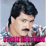Cengiz Kurtoğlu: Aşkımız İçin - CD