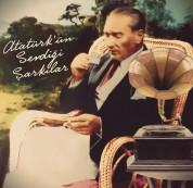 Çeşitli Sanatçılar: Atatürk'ün Sevdiği Şarkılar - Plak