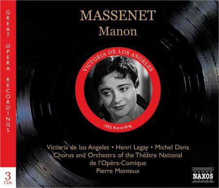 Victoria de los Angeles: Massenet: Manon (Los Angeles, Legay, Monteux) (1955) - CD