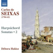 Debora Halasz: Seixas: Complete Works for Harpsichord, Vol. 2 - CD