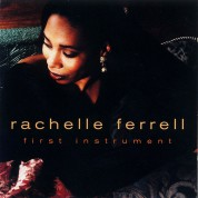 Rachelle Ferrell: First Instrument - CD