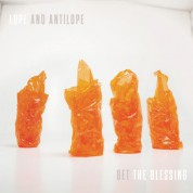 Get The Blessing: Lope And Antilope - Plak