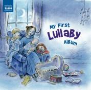 Çeşitli Sanatçılar: My First Lullaby Album - CD