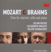 Julian Milkis, Valery Afanassiev, Alexander Kniazev: Mozart/ Brahms: Trios For Clarinet, Cello and Piano - CD
