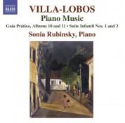 Sonia Rubinsky: Villa-Lobos, H.: Piano Music, Vol. 8 (Rubinsky) - Guia Pratico, Books 10, 11 / Suites Infantil Nos. 1, 2 / Guia Pratico, Vol. 1 (Excerpts) - CD