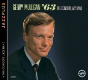 Gerry Mulligan: Jazzplus: The Concert Jazz Band '63 + The Concert Jazz Band - CD