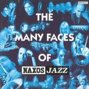 Çeşitli Sanatçılar: Many Faces Of Naxos Jazz - CD