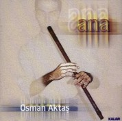 Osman Aktaş: Ana - CD