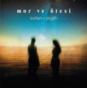 Mor ve Ötesi : Sultan-ı Yegah (2 yorum) - Single Plak