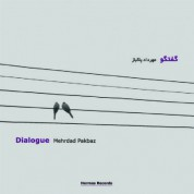 Mehrad Pakbaz: Dialogue - CD