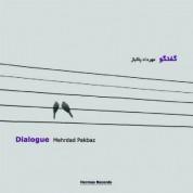 Mehrad Pakbaz: Dialogue - CD