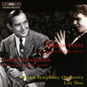 Martin Fröst, Malmö Symphony Orchestra, Lan Shui: Clarinet Concertos dedicated to Benny Goodman - CD