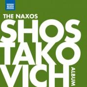Çeşitli Sanatçılar: The Naxos Shostakovich Album - CD