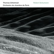 Thomas Zehetmair, Orchestre de chambre de Paris: Schumann: Violin concerto, Symphony no. 2, Phantasy - CD