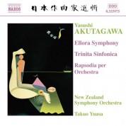 Akutagawa: Ellora Symphony / Trinita Sinfonica / Rhapsody - CD