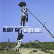 Çeşitli Sanatçılar: Black Cat White Cat (Soundtrack) - CD