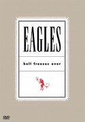 The Eagles: Hell Freezes Over - DVD
