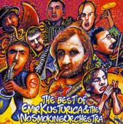 Emir Kusturica, The No Smoking Orchestra: The Best Of - CD