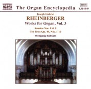 Wolfgang Rubsam: Rheinberger, J.G.: Organ Works, Vol.  3 - CD
