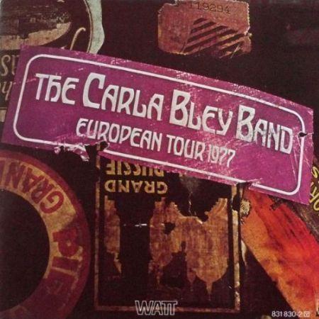 The Carla Bley Band: European Tour 1977 - CD