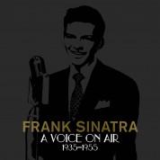 Frank Sinatra: A Voice On Air 1935 - 1955 - CD