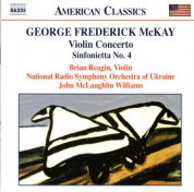 Mckay: Violin Concerto / Sinfonietta No. 4 / Song Over the Great Plains - CD