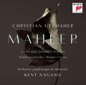 Kent Nagano, Orchestre Symphonique de Montreal, Christian Gerhaher: Mahler: Orchestral Songs - CD