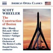 Boston Cecilia Chorus: Wheeler, S.: Construction of Boston (The) - CD