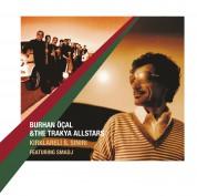 Burhan Öcal, The Trakya All Stars: Kırklareli İl Sınırı - Plak