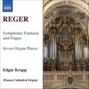 Edgar Krapp: Reger, M.: Organ Works, Vol.  7 - CD