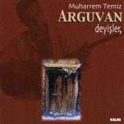 Muharrem Temiz: Arguvan Deyişler - CD