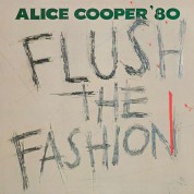 Alice Cooper: Flush The Fashion - Plak