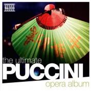 Çeşitli Sanatçılar: The Ultimate Puccini Opera Album - CD