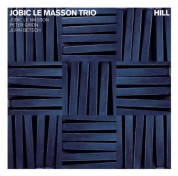 Peter Giron, John Betsch, Jobic Le Masson: Hill - CD