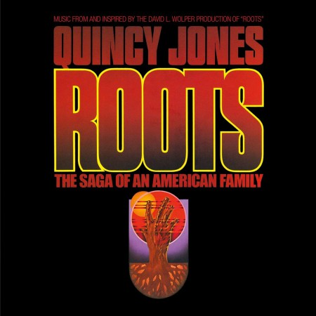 Quincy Jones: Roots: the Saga of An American Family - Plak