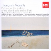 Sonia Theodoridou, Renato Ripo, Dimitris Kotronakis: Moraitis: Pictures for the Sadness of the blond girls and of Eleni - CD